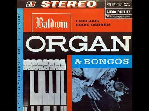 EDDIE OSBORN - BALDWIN ORGAN & BONGOS [LP]