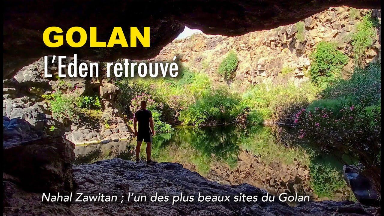 Golan : l'Eden retrouvé