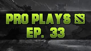 Dota 2 Top Pro Plays - Ep. 33