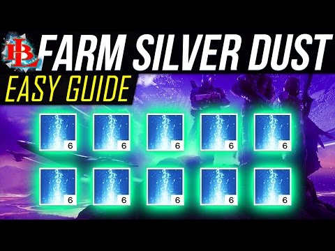 Destiny FARM SILVER DUST - HOW TO FARM - SILVER DUST SILVER DUST FARMING 🔨🔨