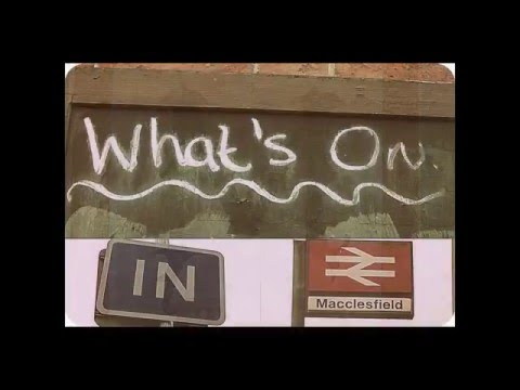 What's on .... Macclesfield
