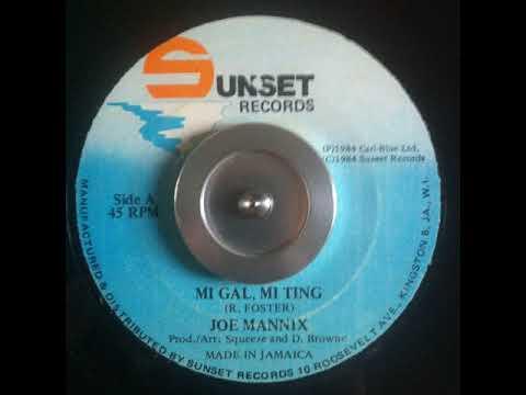 Joe Mannix - Mi Gal Mi Ting - 7inch / Sunset