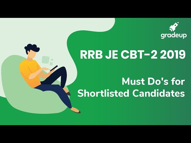 RRB JE CBT-2 ||   Must Do's for Shortlisted Candidates