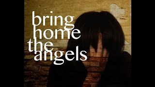 Bring Home the angels (1st Draft)