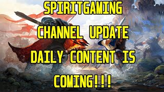 SpiritGaming Channel Update!!!! What is next? Daily Content, Game Reviews, Albion Online And More!!!