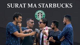 SURAT MA STARBUCKS | DUDE SERIOUSLY NEW VIDEO