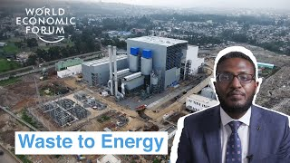 Ethiopia has an innovative power plant that turns waste to energy