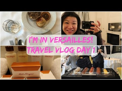 I'm in Versailles   Trianon Palace Hotel first impressions