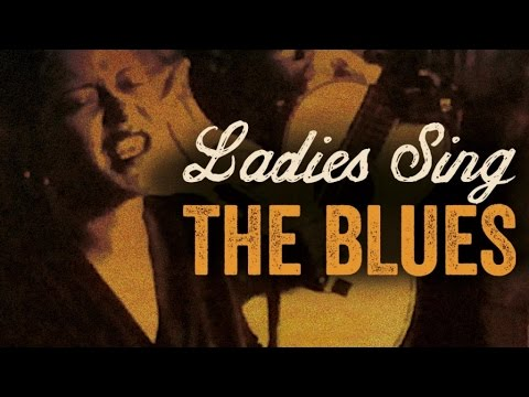 Ladies Sing The Blues  Best Of Female Blues Vocalists