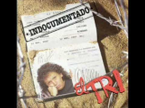 Download EL TRI- Indocumentado