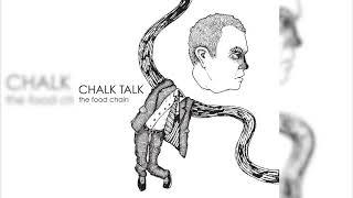 Chalk Talk - The Food Chain (Full EP)