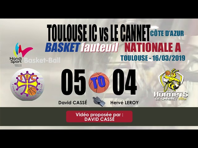 BASKET FAUTEUIL NATIONALE A - TOULOUSE IC vs LE CANNET