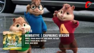Zohaib Amjad - Mombatiye ft. Raftaar & Manj Musik  | Chipmunks Version