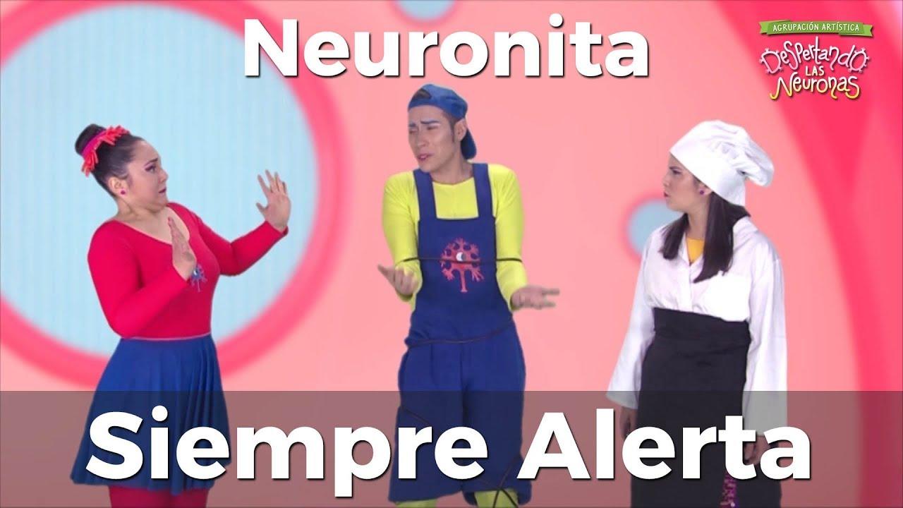 Capítulo 20: Neuronita Siempre Alerta ? - Canciones Educativas Infantiles