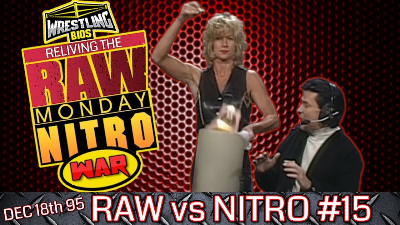 "Raw vs Nitro ""Reliving The War"": Episode 15 - Dec 18th 1995"
