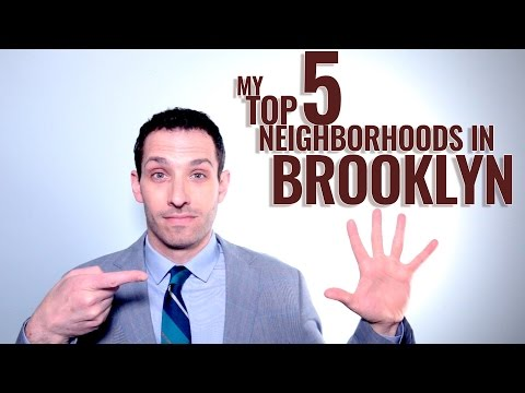 My Top 5 Neighborhoods In Brooklyn