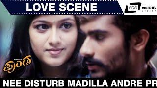 Punda | Nee Disturb Madilla Andre Propose Madtha Idde | Love Scene | Yogesh | Meghana Raj