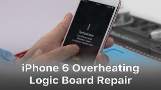 iPhone 6s Overheating And Getting Hot Issue Fix - Exclusive Logic Board Repair thumbnail