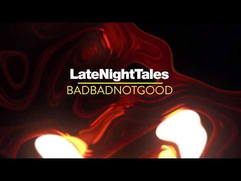 The Chosen Few - People Make The World Go Round (Late Night Tales: BadBadNotGood)