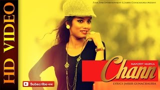 MANJEET MAHLA | CHANN | NEW PUNJABI ROMANTIC SONG 2015 | OFFICIAL FULL VIDEO HD
