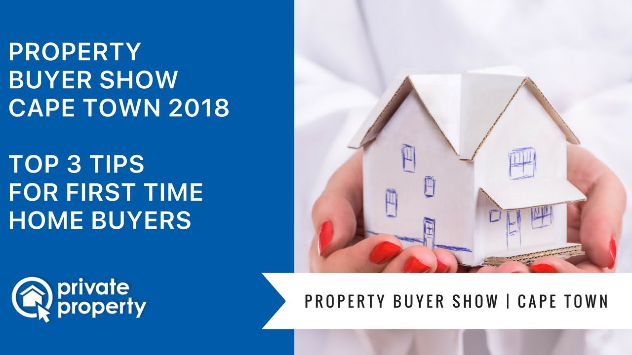 Property Buyer Show 2018 Cape Town | Top 3 tips for first time home on home business tips, home inspection tips, home owners tips, home selling tips, home staging tips, home seller tips,