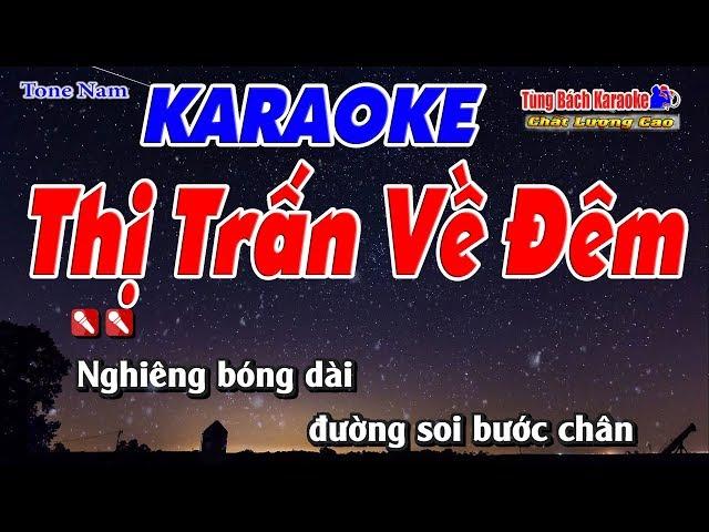 Thị Trấn Về Đêm Karaoke 123 HD (Tone Nam) - Nhạc Sống Tùng Bách