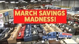 MARCH SAVINGS MADNESS - Happening Now at American Freight!