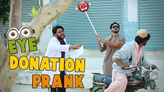 | EYE DONATION PRANK | By Nadir Ali In | P4 Pakao | 2019