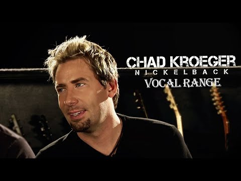 Chad Kroeger (Nickelback) Vocal Range | A1 - E6 | HD