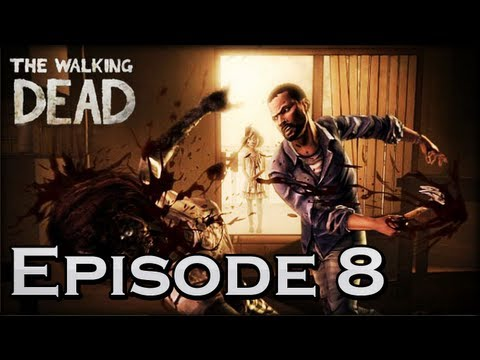 Haydz Plays The Walking Dead: Episode 8