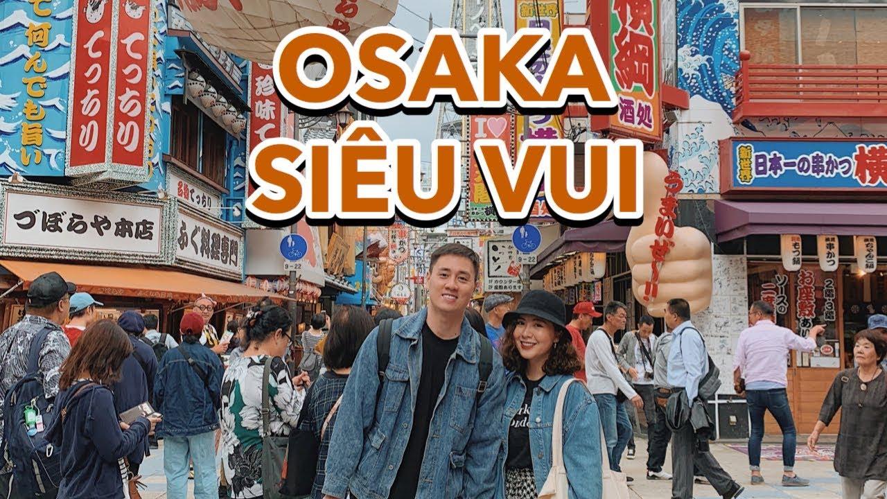 Lần đầu tới OSAKA , đưa các bạn đi chơi cùng Vlog 138