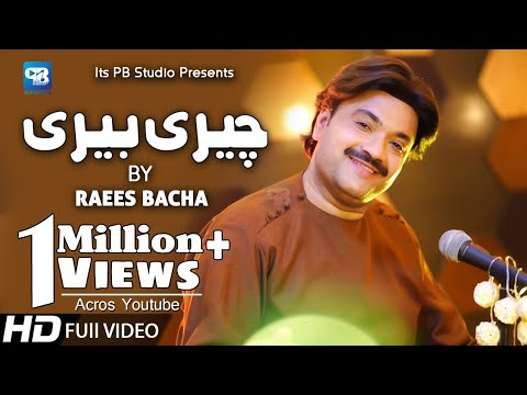 Raees Bacha New Song 2020 | Cheri Beri New Song | پشتو | Afghani Music | Pashto Video Song | Hd