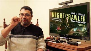 Nightcrawler | استعراض ومناقشة بالعربي