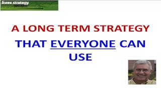 Forex Strategies and Secrets Long Term Trading Strategy 3 16 17
