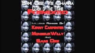 Sami Dee Vs. Charma_Clash Of The Titans_MonsieurWilly Disco Anthem Remix_Accidental Music UK