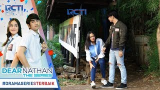 Video DEAR NATHAN THE SERIES - Pertemuan Pertama Kali Nathan Dan Salma [2 Oktober 2017] download MP3, 3GP, MP4, WEBM, AVI, FLV Juli 2018