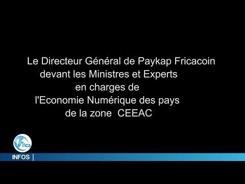 Intervention du DG de PayKap Fricacoin à la conférence sur l'économie numérique en Afrique Centrale