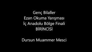 Genç Bilaller Ezan Okuma Yarışması İç Anadolu Finali Birincisi- Nisan 2018