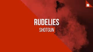 Rudelies - Shotgun [FREE DOWNLOAD]