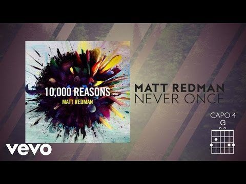 Matt Redman - Never Once (Live/Lyrics And Chords)
