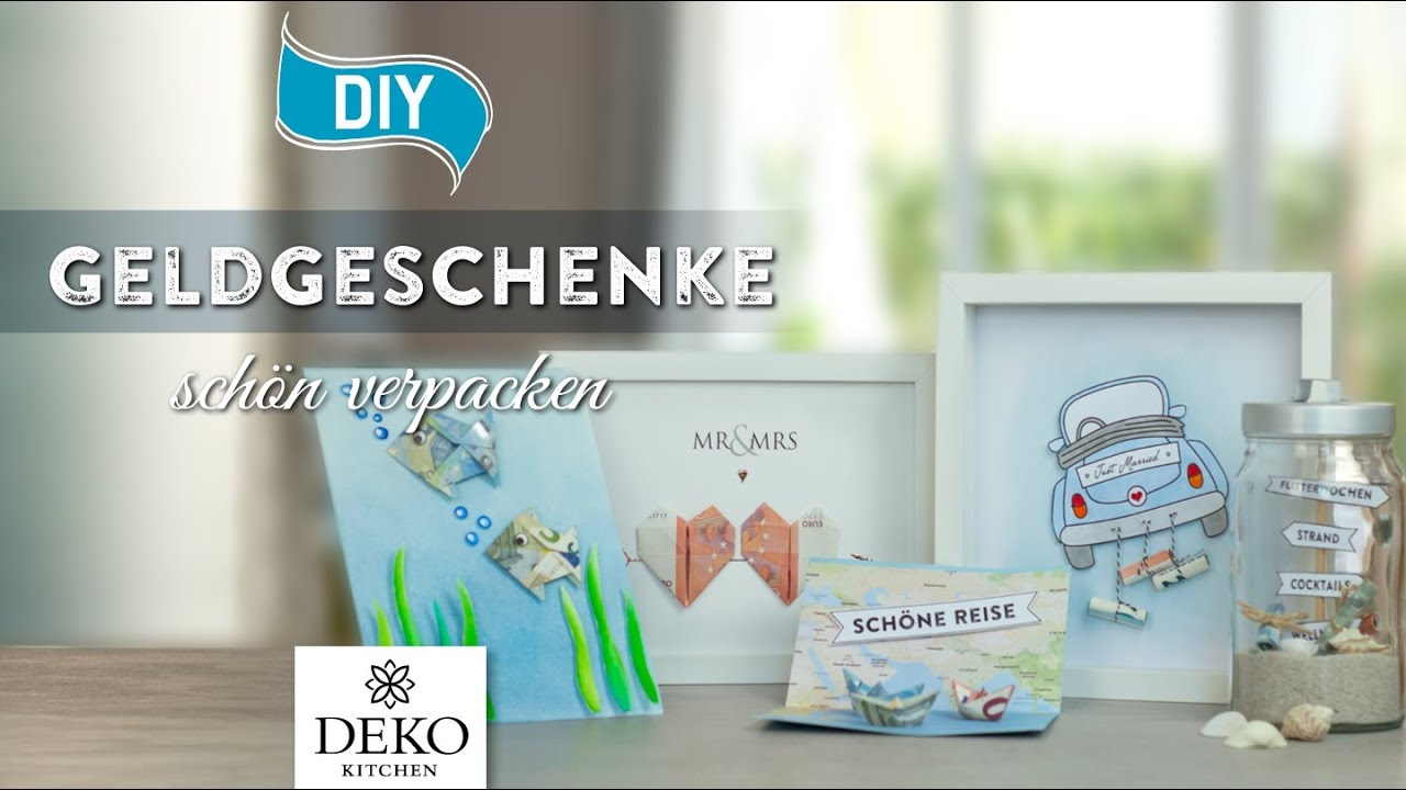 Diy Geldgeschenke Hubsch Verpacken How To Deko Kitchen Youtube