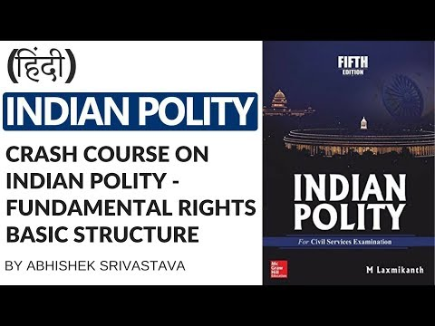 Fundamental Rights in Indian Constitution - Crash Course on Indian Polity by Abhishek Srivastava