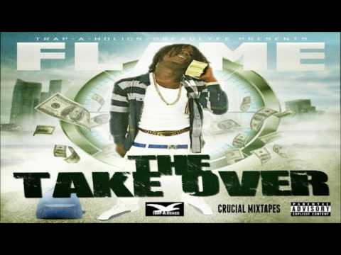 Flame - The Takeover [FULL MIXTAPE + DOWNLOAD LINK] [2016]