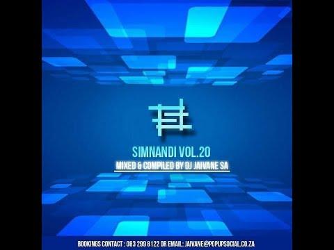 Simnandi Vol 20 2Hour Livemix by Djy Jaivane