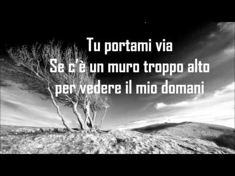 Fabrizio Moro - Portami via - Testo/Lyrics