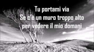 Fabrizio Moro - Portami via - Testo/Lyrics