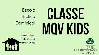 Classe MQV Kids (Mais que Vencedores)