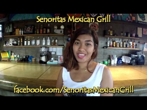 Senoritas Mexican Grill in Dumaguete
