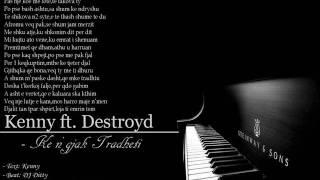 Kenny ft. Destroyd - Ke n