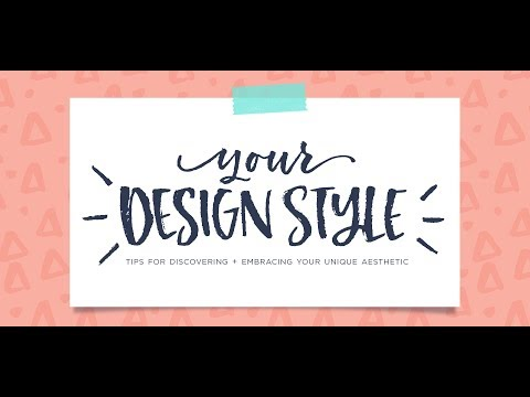 Tips for Discovering your Design Style